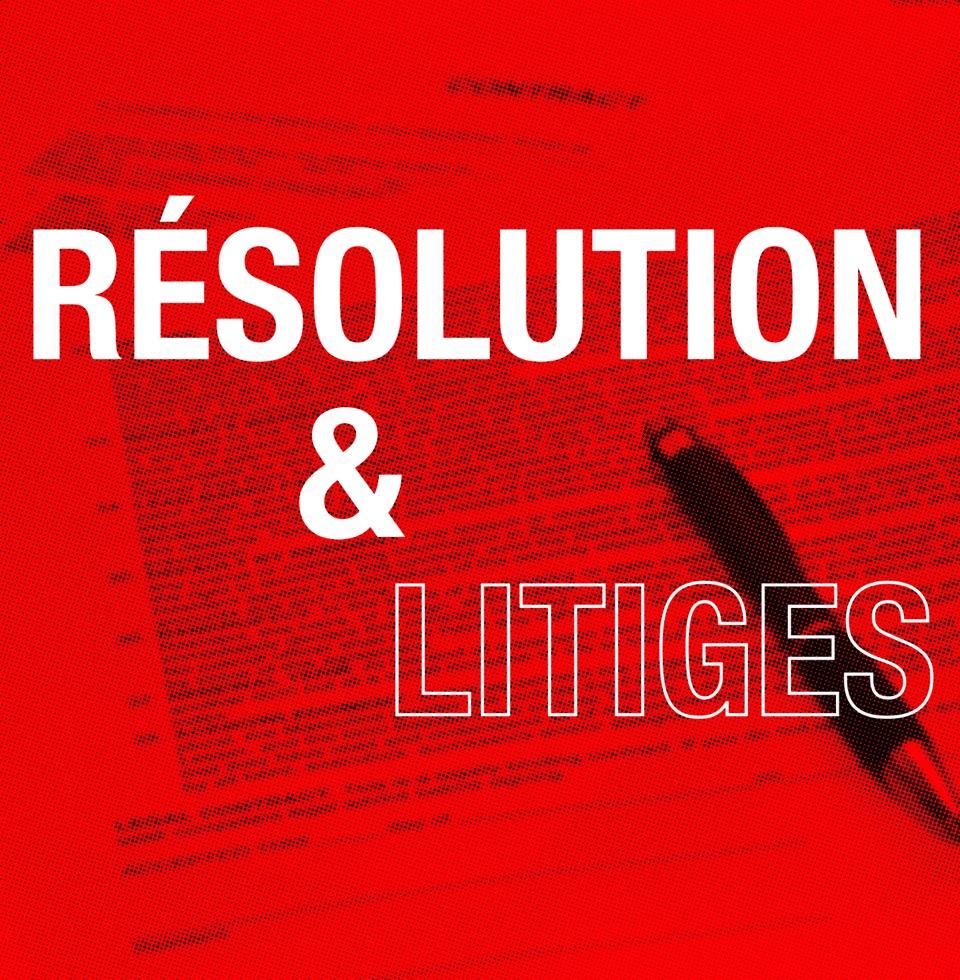Résolution litiges